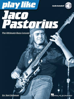 Play Like Jaco Pastorius - The Ultimate Bass Lesson - Tutorial Video