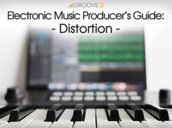 Electronic Music Producer's Guide: Distortion - Tutorial Video