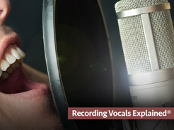 Recording Vocals Explained - Tutorial Video