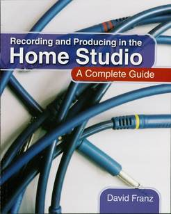 Recording and Producing in the Home Studio - Tutorial Video