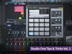 Studio One Tips & Tricks Vol 2 - Tutorial Video