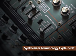 Synthesizer Terminology Explained - Tutorial Video