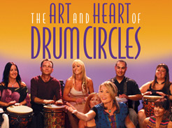 The Art and Heart of Drum Circles - Tutorial Video