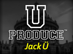 U Produce™ Jack Ü - Tutorial Video