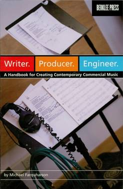 Writer. Producer. Engineer. - A Handbook for Creating Contemporary Commercial Music - Tutorial Video